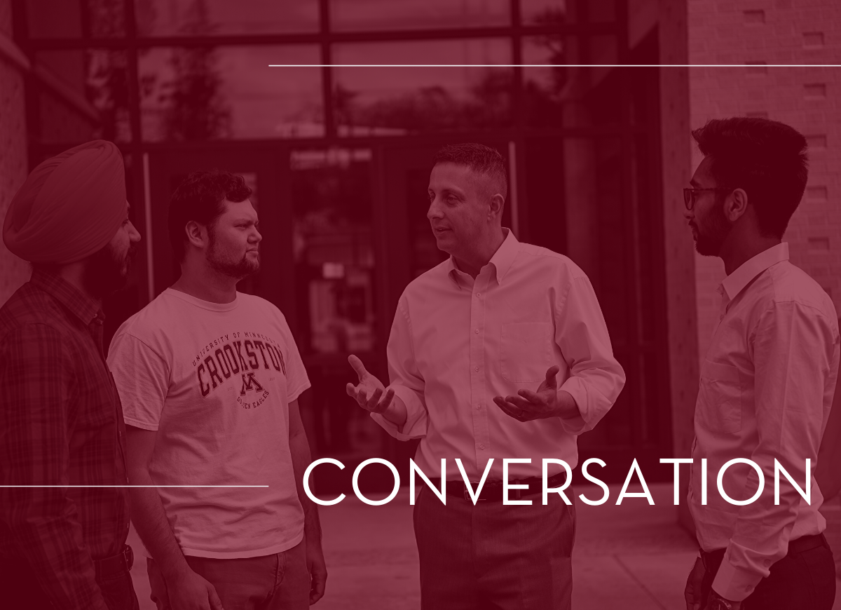 Cultivate Conversation at the University of Minnesota Crookston