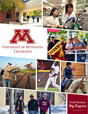 Cover of the UMN Crookston Brochure. Click on this image to download a PDF copy or click the link below.