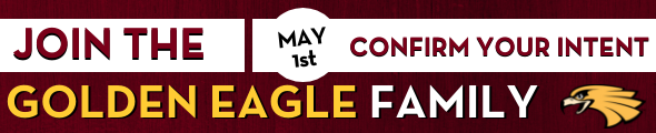 Join the Golden Eagle family and confirm your intent by May 1st. Click this banner for more information.