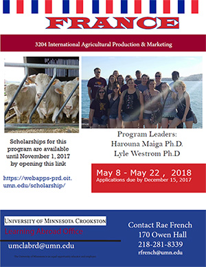 Learning Abroad Poster for France 2018 - May 8 - 22, 2018. Scholarships for this program are available until November 1, 2017. Contact Rae French - rfrench@umn.edu or 218-281-8339. Click to open PDF.