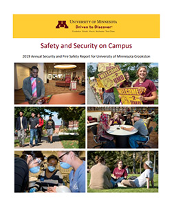 University of Minnesota Crookston Safety and Security Report - updated September 2019 - click to view the PDF version of the report