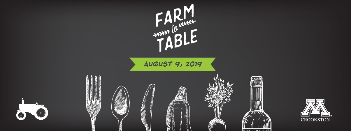 Farm to Table Event - August 9, 2019 at the University of Minnesota Crookston.