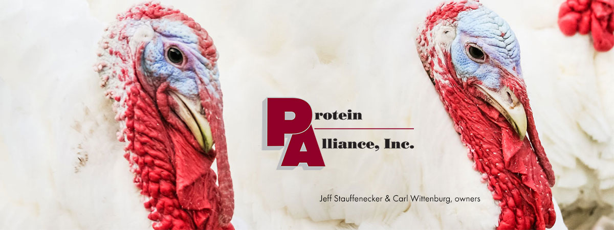 Protein Alliance, Inc. Turkeys - Jeff Stauffenecker & Carl Wittenburg, owners