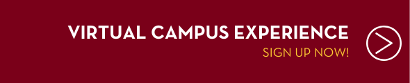 Virtual Campus Experience - Sign up now by clicking this banner
